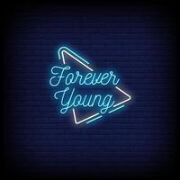 Forever Young Neon Signs Style Text Vector
