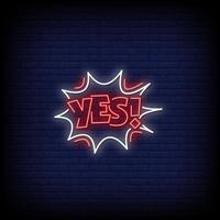 Yes Neon Signs Style Text Vector