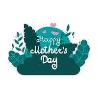 Happy Mother's Day - lettering with floral and floral elements. Vector illustration isolated on background