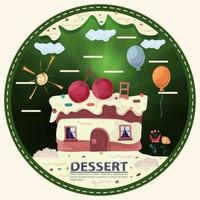 a piece of cake in the form of a house on the roof with berry cherries with the inscription dessert round sticker flat design vector