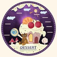 House cupcake with a slice of citrus and cherry on the roof next to a bear cub sits in a glade of icing with the inscription dessert round sticker flat design vector