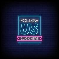 Follow Us Click Here Neon Signs Style Text Vector
