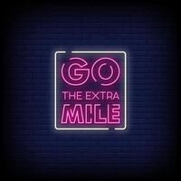 Go The Extra Mile Neon Signs Style Text Vector