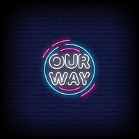 Our Way Neon Signs Style Text Vector