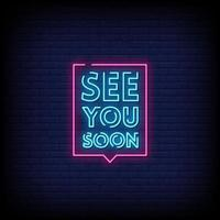 See You Soon Neon Signs Style Text Vector