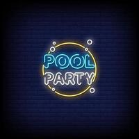 Pool Party Neon Signs Style Text Vector