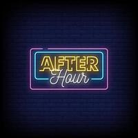 After Hour Neon Signs Style Text Vector