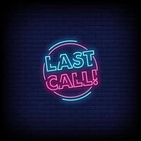 vector de texto de estilo de letreros de neón de última llamada