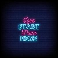Love Start From Here Neon Signs Style Text Vector