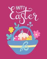 Easter basket with eggs, cake and flowers. Greeting card, poster. Vector illustration in flat style with hand lettering