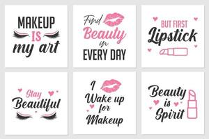 colección de citas sobre maquillaje o belleza femenina. se puede aplicar en camisetas, exhibidores de pared de salón y más vector