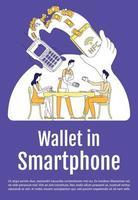 Wallet in smartphone poster flat silhouette vector template. Restaurant service mobile payment. Brochure, booklet one page concept design with cartoon characters. App flyer, leaflet with text space