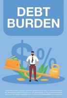 Debt burden poster flat vector template. Financial problem, legal obligation brochure, booklet one page concept design with cartoon characters. Heavy taxes, credit loan flyer, leaflet