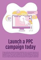 lanzar la campaña de ppc hoy poster plantilla de vector de silueta plana. folleto publicitario, folleto de diseño de concepto de una página con personajes de dibujos animados. folleto de marketing de pago por clic, folleto con espacio de texto