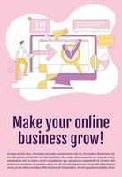 Make your online business grow poster flat silhouette vector template. SEM Brochure, booklet one page concept design with cartoon characters. Internet promotion service flyer, leaflet with text space