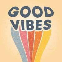 Goog Vibes typography background with retro grunge texture. Vector illustration