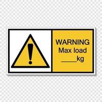 símbolo advertencia carga máxima kg. etiqueta de signo sobre fondo transparente vector