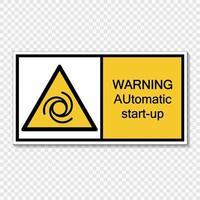 Symbol Warning automatic start-up sign label  on transparent background vector