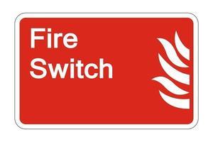 Signo de símbolo de seguridad de interruptor de fuego sobre fondo blanco, ilustración vectorial vector
