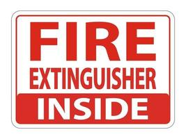 Fire Extinguisher Inside Sign on white background vector
