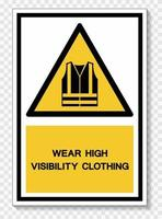 Wear High Visibility Clothing Symbol Sign Isolate On White Background,Vector Illustration EPS.10 vector