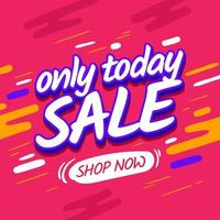 Sale template discount, only today promotion vector
