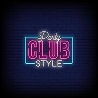 Party Club Style Neon Signs Style Text Vector