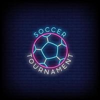 Soccer Tournament Neon Signs Style Text Vector