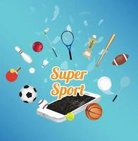 Super Sport on smartphone screen with sport equipment floating on exploded smartphone vector