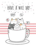 Cute chubby cat kitten in coffee cup greeting cartoon doodle vector