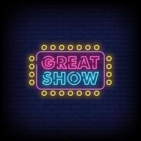 Great Show Neon Signs Style Text Vector