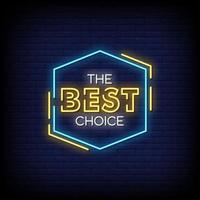 The Best Choice Neon Signs Style Text Vector