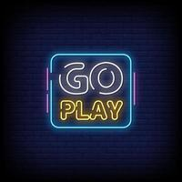 Go Play Neon Signs Style Text Vector