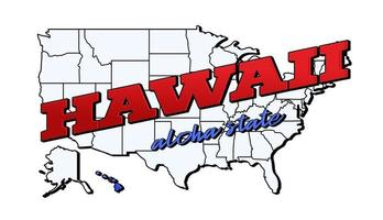 Vector illustration with US Hawaii state on American map with lettering