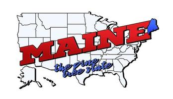 Vector illustration with US Maine state on American map with lettering