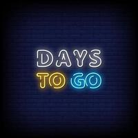 Days To Go Neon Signs Style Text Vector