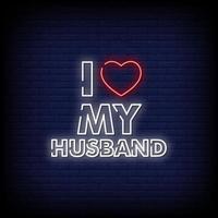amo a mi esposo letreros de neón estilo vector de texto