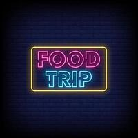 Food Trip Neon Signs Style Text Vector