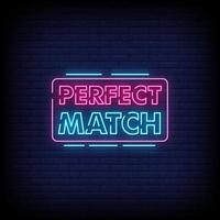 Perfect Match Neon Signs Style Text Vector