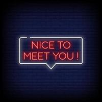 Nice To Meet You Neon Signs Style Text Vector