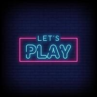 Lets Play Neon Signs Style Text Vector