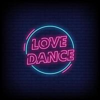 Love Dance Neon Signs Style Text Vector