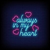 Always in My Heart Neon Signs Style Text Vector