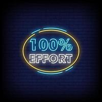 Vector de texto de estilo de letreros de neón de esfuerzo del 100 por ciento