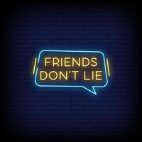Friends Dont Lie Neon Signs Style Text Vector