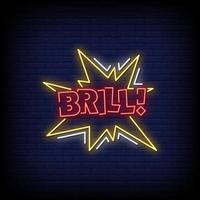 Brill Neon Signs Style Text Vector