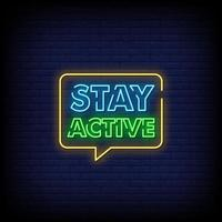 Stay Active Neon Signs Style Text Vector