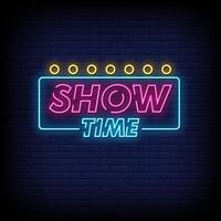 Show TIme Neon Signs Style Text Vector