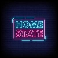 Home State Neon Signs Style Text Vector
