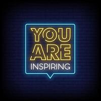 You Are Inspiring Neon Signs Style Text Vector